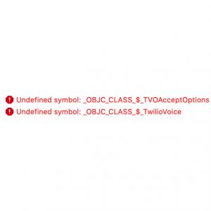 Undefined symbol: _OBJC_CLASS_$_TwilioVoice